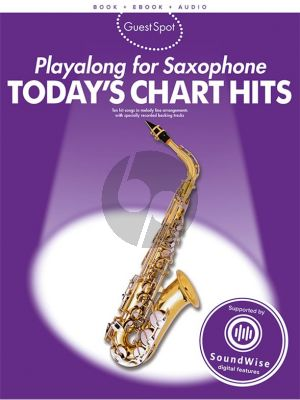 Guest Spot Today's Chart Hits Playalong (Alto Sax) (Bk-Ebook-Audio Access Code) (edited by Fiona Bolton)