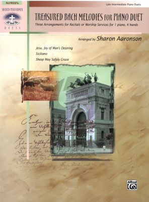 Bach Treasured Bach Melodies for Piano 4 Hands (Arranged by Sharon Aaronson) (Late Intermediate)