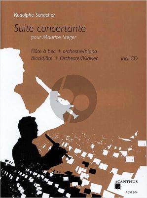 Schacher Suite Concertante pour Maurice Steger