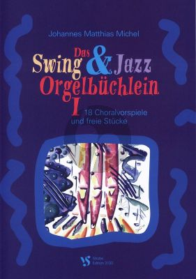 Michel Swing & Jazz Orgelbuchlein Vol.1 (Strube)