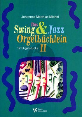 Michel Swing & Jazz Orgelbuchlein Vol. 2 (Strube)