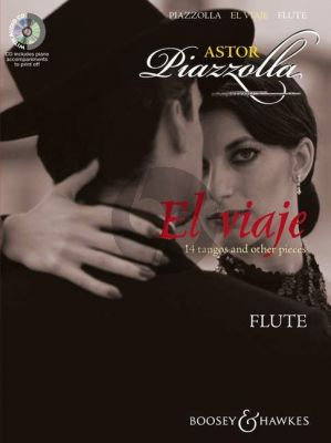 Piazzolla El Viaje for Flute (14 Tangos and Other Pieces) (Bk-Cd) (Cd with a printable piano part)