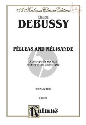 Pelleas and Melisande (Vocal Score)