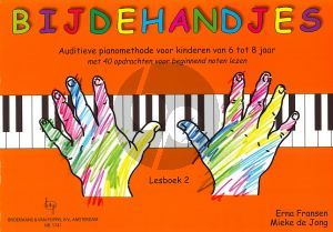 Bijdehandjes Lesboek 2 (Auditieve pianomethode voor kinderen van 6 tot 8 jaar met 40 opdrachten voor beginnend noten lezen)