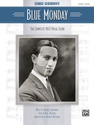 Gershwin Blue Monday Vocal Scorwe (The Complete 1922 edition)