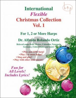 International Flexible Collection of Christmas Carols Vol.1 for 1 , 2 or more Harps