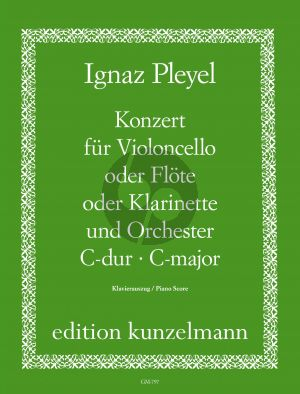 Pleyel Concerto C-major (Violoncello[Flute/Clarinet] and Orchestra Edition for Violoncello[Flute or Clarinet] and Piano (Edited by Arpad Pejtsik)