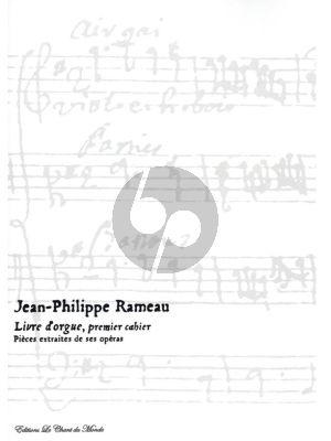 Rameau Livre d'Orgue Premier Cahier Vol.1 (ed. Yves Rechsteiner)