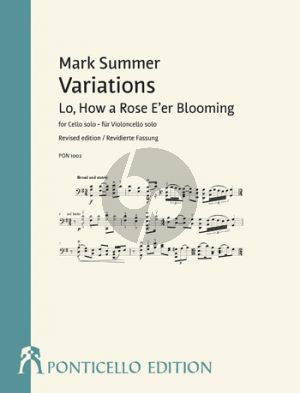 Summer Variations: Lo, How a Rose E'er Blooming Violoncello solo