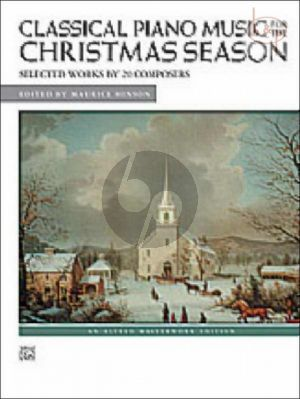 Classical Piano Music for the Christmas Season (Piano Solo)