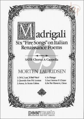 Madrigali 6 'Fire Songs' on Italian Renaissance Poems