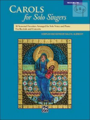 Carols for Solo Singers (10 Seasonal Favorites for Recitals and Concerts)