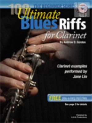 100 Ultimate Blues Riffs (Clarinet in Bb)