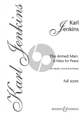 Jenkins Armed Man A Mass for Peace (1999) for Solo Female voice, Solo Cello, Mixed Choir (SATB) and Orchestra (Fullscore Spiral Bound)
