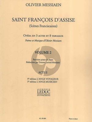 Messiaen Saint Francois d'Assise Vol. 2 Vocal Score (Acte 2 , Tableau No.4 - 5) (Réduction par Yvonne Loriod-Messiaen)