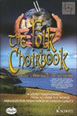 The Folk Choirbook (14 Lovely Traditionals from all over the World) (SATB)