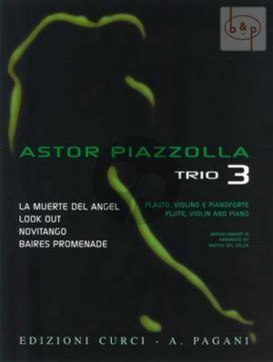 Piazzolla for Trio Vol.3 Flute-Violin-Piano