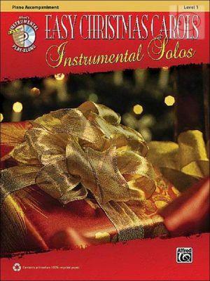 Easy Christmas Carols Instrumental Solos (Piano Accompaniment)