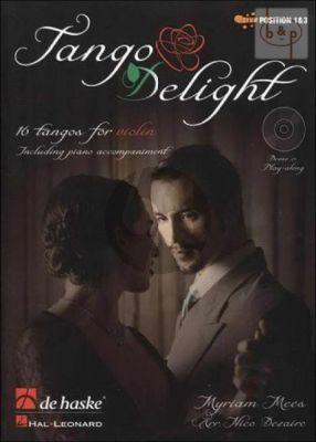 Tango Delight (16 Tangos for Violin) (Bk-Cd) (incl. piano accomp.)