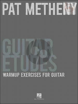 Metheny Guitar Etudes Warmup Exercises (incl.tab.)