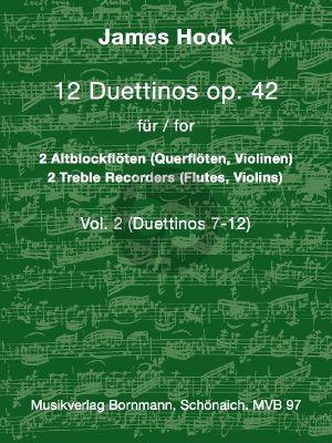 Hook 6 Duettinos Op.42 Vol.2 No.7 - 12 2 Altblockflöten (oder 2 Flöten / 2 Violinen) (Johannes Bornmann)