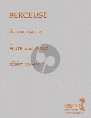 Gaubert Berceuse Flute and Piano (edited by Robert Cavally)
