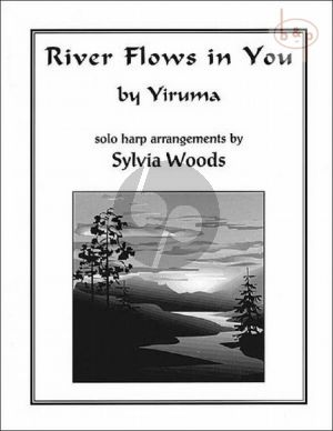 Yiruma River Flows in You for Harp (transcr. by Sylvia Woods)