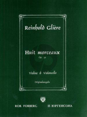 Gliere 8 Morceaux Op.39 Violin-Violoncello