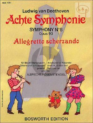 Allegretto Scherzando from Symphony No.8 (Recorder Groups-Guitar-Perc.)