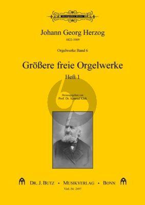Herzog Orgelwerke Vol.6 Größere freie Orgelwerke Heft 1 (Ped.) (ed. Konrad Klek)