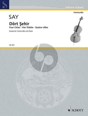 Say Four Cities Op.41 Violoncello and Piano (4 Stadte / 4 Villes)