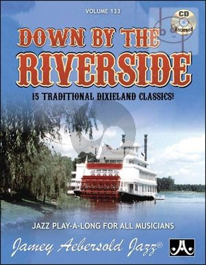 Down By The Riverside (15 Traditional Dixieland Classics)