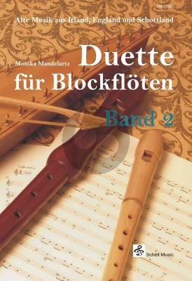 Duette fur Blockfloten (alte Musik aus Irland-England und Schottland)