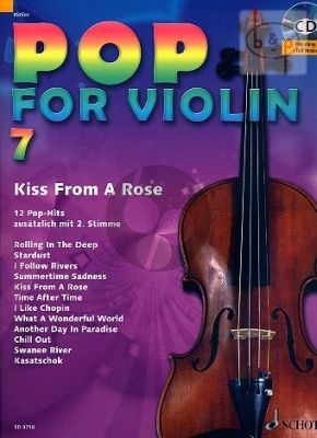Pop for Violin Vol.7 Kiss from a Rose (12 Pop Hits with a 2nd. Violin)