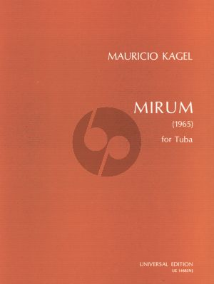 Kagel Mirum for Tuba solo (1965)