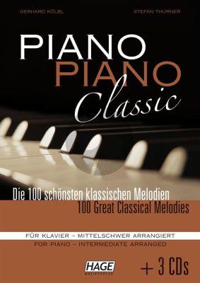 Piano Piano Classic mittelschwer Bk + 3 Cd's (Die 100 schönsten klassischen Melodien für Klavier)