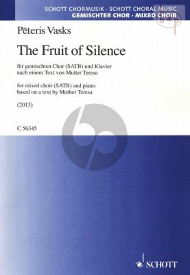 Vasks The Fruit of Silence SATB with Piano