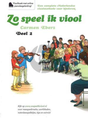 Eberz Zo speel ik Viool Vol.2 Vioolboek incl. Online Audio (Methode voor jonge kinderen)