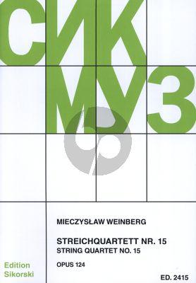Weinberg String Quartet No.15 Op.124 (1980) 2 Violins, Viola and Violoncello Score and Parts