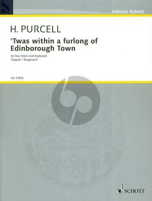 Purcell Twas within a Furlong to Edinborough Town Low Voice and Piano (Tippett / Bergmann)