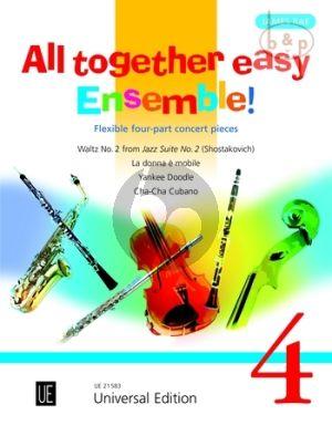 All Together Easy Ensemble! Vol.4 (Flexible 4 -Part Concert Pieces)