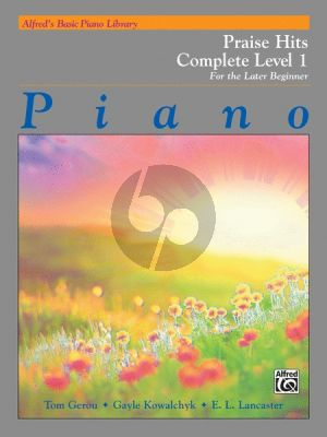Praise Hits Complete Level 1 Piano