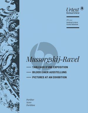 Moussorgsky-Ravel Tableaux d'une Exposition for Orchestra Full Score (edited by Jean-François Monnard)