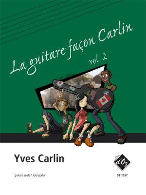 Carlin La guitare façon Carlin Vol. 2 Guitare