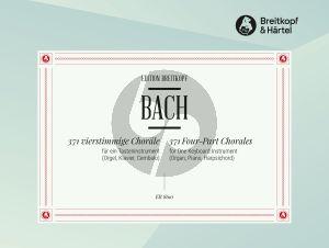 Bach 371 vierstimmige Choräle für ein Tasteninstrument (BWV 253 - 438) (Orgel [Klavier/Cembalo]) (von Klaus Schubert)