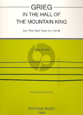 Grieg In the Hall of the Mountain King (from Peer Gynt Op.46 No.1) (arr. for String Quartet by Donald Fraser) (Score/Parts) (Intermediate Level)