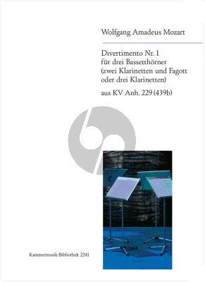 Mozart Divertimento No.1 B-dur aus KV Anh.229 (439b) 3 Bassethorner in F oder 2 Klarinetten in B und Fagott oder 3 Klarinetten in B (Herausgegeben von Trio di Clarone) (Partitur und Stimmen)
