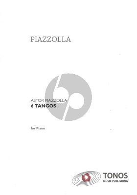 Piazzolla 6 Tangos for Piano Solo