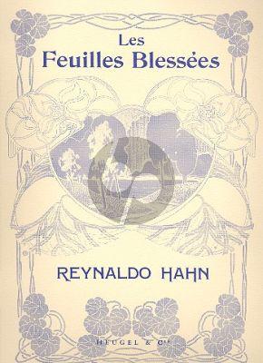 Hahn Feuilles Blessees Chant et Piano (stances de Jean Moreas)