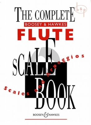 The Complete Boosey & Hawkes Scale Book for Flute